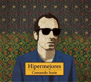 Portada de Hipermejores, de Comando Suzie